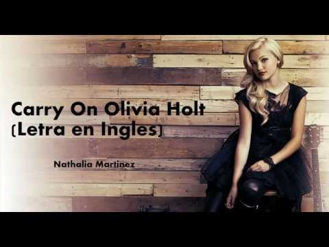 Carry On Olivia Holt (Letra en Ingles)