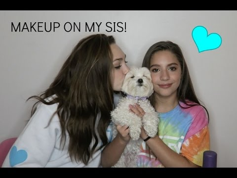makeup on my sis!!
