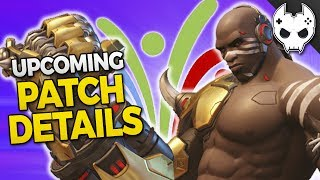 Overwatch Upcoming Patch details #overwatch💙 Get COOL rewards and support the channel! https://www.patreon.com/blamethecontroller🔹 Check out more TOP 5, Tips, and Guides below 🔹Hey! Hit that Like button and leave a comment!● Subscribe - http://bit.ly/SubscribeBTC ● TwitchTV - http://www.twitch.tv/blamethecontroller● Twitter - http://twitter.com/BlameTC● Instagram - http://instagram.com/blamethecontroller● Facebook - http://www.facebook.com/BlameTheController● Discord Server - https://discord.gg/blamethecontroller♦♦  T-SHIRT  SHOP ♦♦http://blamethecontroller.spreadshirt.com/♦ Send me FanmailBTC  P.O. Box 97Spring, TX 77383🔸 Doomfist Ability Breakdown https://www.youtube.com/watch?v=dR9L4nmWoQc🔸 Doomfist Mythbusting https://www.youtube.com/watch?v=CtrasJIHMY4🔸 Doomfist All Skins https://www.youtube.com/watch?v=G3ANkZUyHOg🔸 Doomfist Gameplay Part 1 https://www.youtube.com/watch?v=2B4karTWAL0🔸 Doomfist Gameplay Part 2 https://www.youtube.com/watch?v=rhyT6ZKSygY🔸 Zarya Changes: https://www.youtube.com/watch?v=CX0oPTSYi4Y🔸 High Light System Change: https://www.youtube.com/watch?v=MiLGijlLBN4🔸 New Crosshair Options: https://www.youtube.com/watch?v=MiLGijlLBN4🔸 ORISA TOP 10 Tips: https://www.youtube.com/watch?v=Ch_ZbAqjca8🔸 TOP 5 TIPS and Tricks:  https://www.youtube.com/watch?v=3dEIQ6qrH1g🔸 TOP 5 TIPS for TEAMWORK: https://www.youtube.com/watch?v=0pseL1QkMGs🔸 TOP 5 TIPS for HERO PICKS:  https://www.youtube.com/watch?v=RFTzCy6u11M🔸 TOP 5 TIPS for IMPROVING AIM: https://www.youtube.com/watch?v=71fehVACdyc 🔸 TOP 5 TIPS FOR CUSTOMIZATION: https://www.youtube.com/watch?v=ps8bZ_FjHBM🔸 TOP 5 Best Teams for 3v3 https://www.youtube.com/watch?v=2cYk-Gdeabc🔸 Sombra Top 10 Tips: https://www.youtube.com/watch?v=BIW-gudOn18🔸 Overwatch Mythbusters - Sombra Teleporting: https://www.youtube.com/watch?v=JWHmukikcSQ🔸 Overwatch Mythbusters - Sombra Invisibility: https://www.youtube.com/watch?v=hHDYCIb70fQ🔸 Overwatch Mythbusters - Sombra Hack and EMP: https://www.youtube.com/watch?v=b_y8X4ORSj