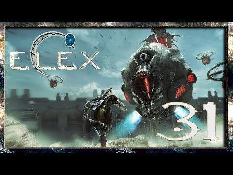 ELEX Прохождение - Бадабума #31