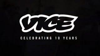 VICE UK Celebrates 10 Years