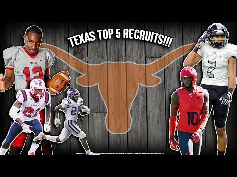 TEXAS FOOTBALL IS BACK!!!!- University of Texas Top 5 Recruits 2017-2018