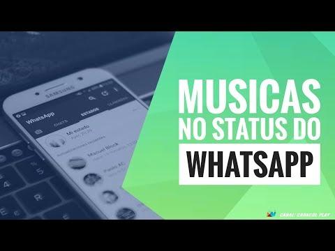 Status de música - COMO POSTAR MÚSICA NO STATUS DO WHATSAPP