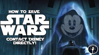 Video If You Want to Save Star Wars, Contact Disney. Here's How... MP3, 3GP, MP4, WEBM, AVI, FLV Maret 2018