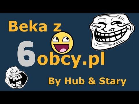 Beka z 6obcy.pl #1 - Film totalnie z dupy xd /w Stary