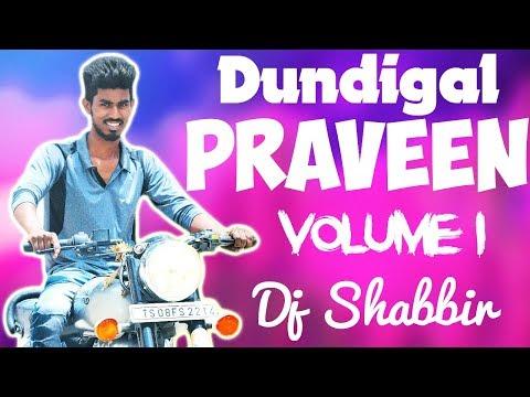 Video Dundigal Praveen Volume 1 New Song Dj Shabbir Remix download in MP3, 3GP, MP4, WEBM, AVI, FLV January 2017