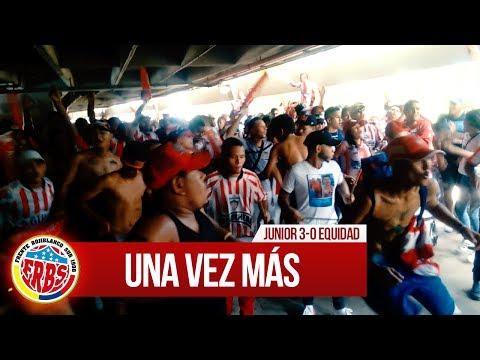 Una vez más - Previa FRBS - Junior 3-0 Equidad 2017 - Frente Rojiblanco Sur - Junior de Barranquilla - Colombia - América del Sur
