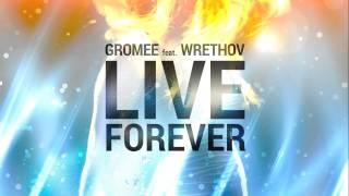 Gromee feat. Wrethov - Live Forever - YouTube