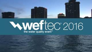 WEFTEC 2016 - The Water Quality Event