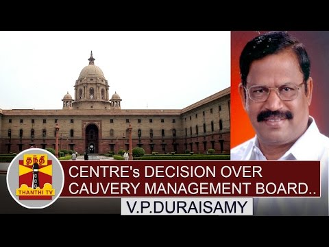 V-P-Duraisamys-view-on-Centres-decision-over-setting-up-of-Cauvery-Management-Board-Thanthi-TV