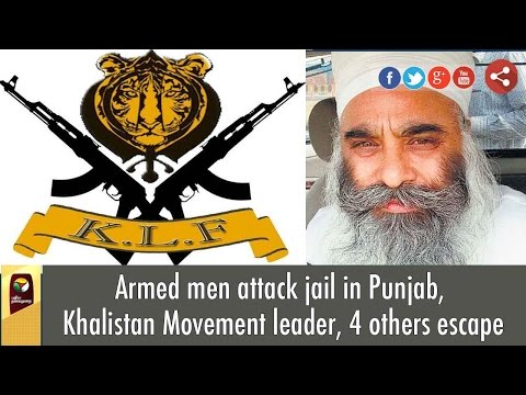 Armed-men-attack-jail-in-Punjab-Khalistan-Movement-leader-4-others-escape