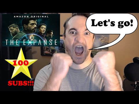 The Expanse Season 1 Finale Ep 9 & 10  | 100 Subs