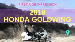 7. 2018 HONDA GOLDWING FIRST RIDE