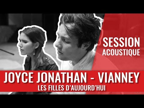 Joyce Jonathan & Vianney - Les filles d'aujourd'hui
