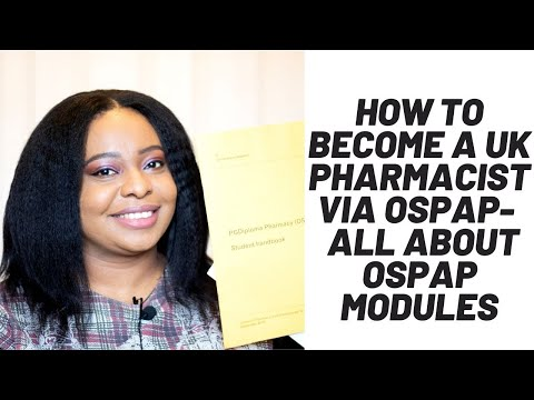 How to Become a UK Pharmacist via OSPAP // What to Expect during OSPAP + OSPAP Modules