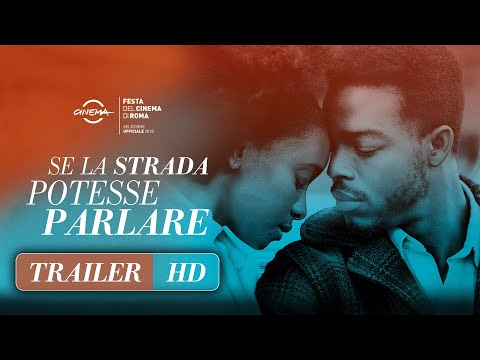 Preview Trailer Se la strada potesse parlare, trailer ufficiale italiano