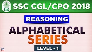 Alphabetic Series | Level 1 | SSC CGL 2018 | CPO 2018  | Reasoning | Live at 3 PM