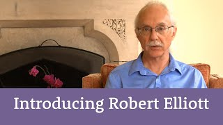 How Robert Elliott came to Emotion-Focused Therapy