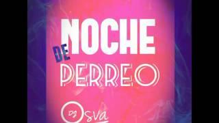 Download Lagu Noche De Perreo - DjOsva Mty ( Perreo Doble Paso ) Mp3