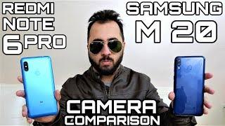 Samsung M20 vs Redmi Note 6 Pro Camera Comparison|Samsung M20 Camera Review