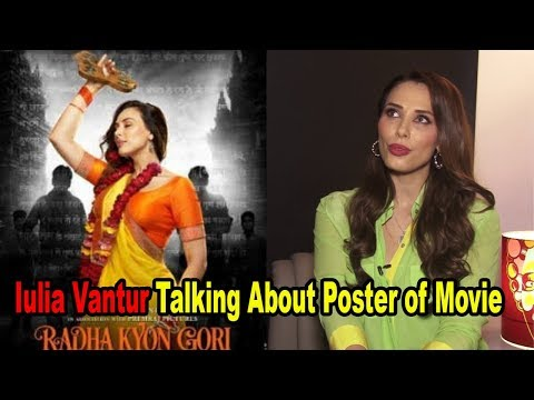Iulia Vantur Talking About The Poster of Her Next Movie | Radha Kyon Gori Main Kyon Kaala |