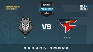 G2 vs FaZe - ESL Pro League S7 EU  - de_overpass [yXo, Enkanis]