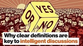 Why clear definitions are key to intelligent discussions | Donald Hoffman by Big Think
