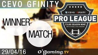 Winner match - CEVO Gfinity Pro-League S9 Finals - Groupe A