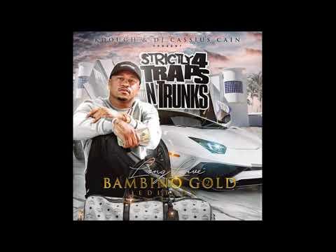 Bambino Gold — Terrible Feat  Block 125