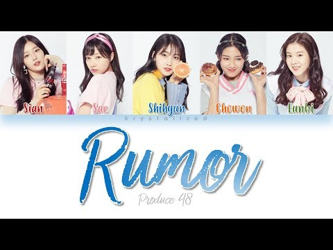 [PRODUCE 48] Nation's Hot Issue [국.슈 (국프의 핫이슈)] - Rumor [HAN|ROM|ENG Color Coded Lyrics]