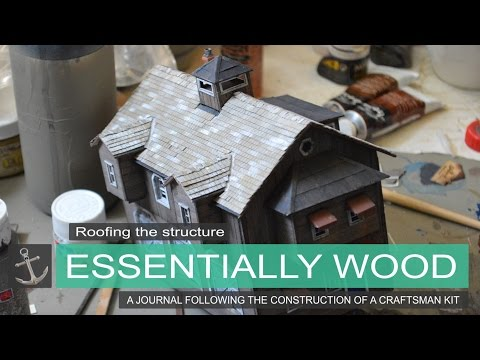 Roofing the structure   Essentially Wood   Shipyard at Foss Journal entry #6