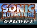 Download Lagu Sonic Adventure Remastered (SAGE 2018 Preview) | 7 Remastered Levels! (Sonic Fan Games) Mp3 Free