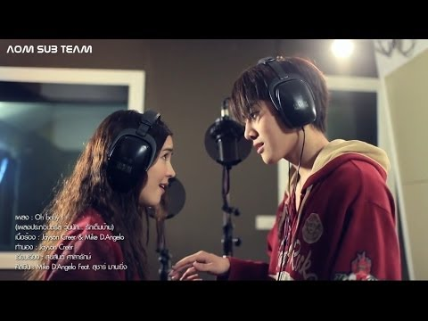 【ENG&CHN SUB】Oh Baby I Ost.Full House (Thai Version)