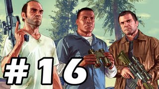 Grand Theft Auto 5 Gameplay Walkthrough Part 16 - GTA 5