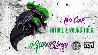 Video Future & Young Thug - No Cap [Official Audio] MP3, 3GP, MP4, WEBM, AVI, FLV April 2018