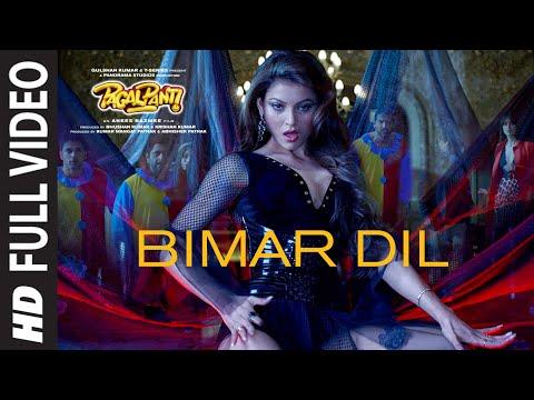 Full Video: Bimar Dil | Pagalpanti | Urvashi,John,Arshad,Ileana, Pulkit| Asees K, Jubin N, Tanishk B