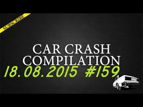 Car crash compilation #159 | Подборка аварий 18.08.2015