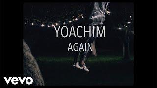 Yoachim Again music videos 2016 electronic
