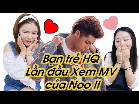 Bạn trẻ Hàn Quốc Lần đầu Xem MV của Noo Phước Thịnh