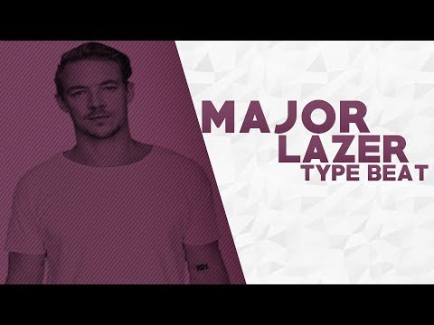 "Major Lazer Type Beat 2018  | ""DON'T LIE"" 