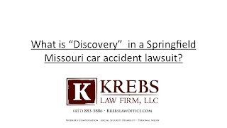 What is discovery in a Missouri car accident case?