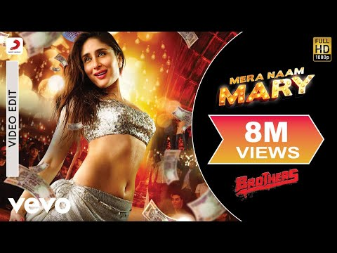 Video Mera Naam Mary | Official Song | Brothers | Kareena Kapoor Khan, Sidharth Malhotra download in MP3, 3GP, MP4, WEBM, AVI, FLV January 2017