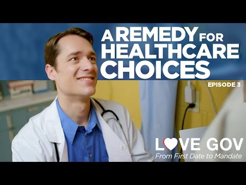 Love Gov: A Remedy for Healthcare Choices (Ep. 3 of 5)