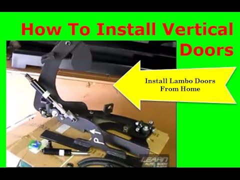 Install Vertical Doors – Install Lambo Doors From Home!