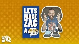 Let's Make Zac a POP! - David