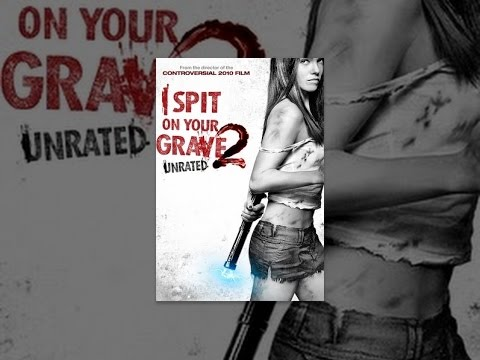 i spit on your grave unrated download