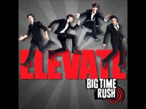 big time rush epic (full song)