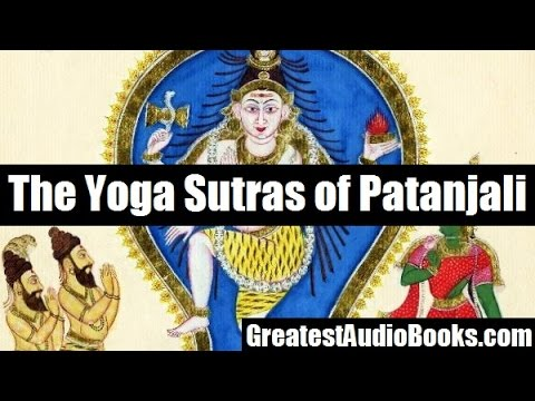THE YOGA SUTRAS OF PANTANJALI - FULL AudioBook | GreatestAudioBooks.com
