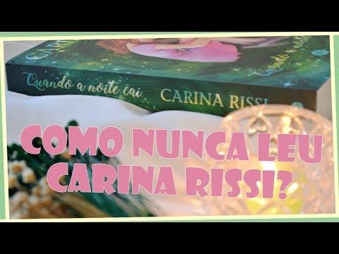 RESENHA: Quando a Noite Cai (Carina Rissi) | por Carol Sant