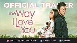 "Video Official Trailer ""The Way I Love You"" /   Rizky & Syifa   / 7 Februari 2019 MP3, 3GP, MP4, WEBM, AVI, FLV Maret 2019"